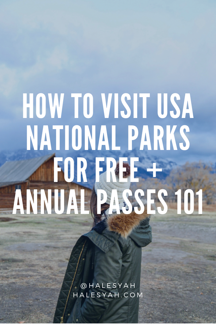 How to visit USA National Parks for FREE + Annual Passes 101